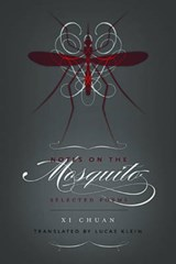 Notes on the Mosquito | Xi Chuan |