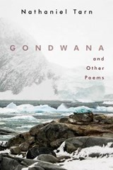 Gondwana And Other Poems | Nathaniel Tarn |