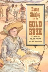 Dame Shirley and the Gold Rush