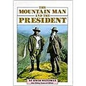 The Mountain Man and the President