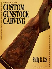 Custom Gunstock Carving | Philip R. Eck |
