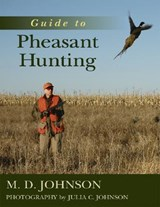Guide to Pheasant Hunting | Julia C. Johnson |