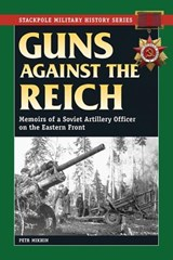 Guns Against the Reich | Petr Mikhin |