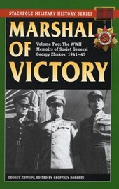 Marshal of Victory | Georgy Zhukov & Geoffrey Roberts |