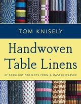 Handwoven Table Linens | Tom Knisely |