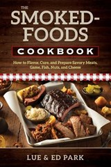 The Smoked-Foods Cookbook | Lue Park ; Ed Park |