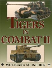 Tigers In Combat II | Wolfgang Schneider |