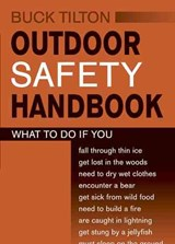 Outdoor Safety Handbook | Buck Tilton |