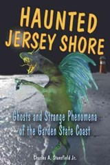 Haunted Jersey Shore | Stansfield, Charles A., Jr. |