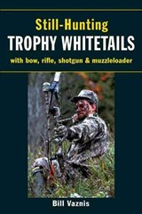 Still-Hunting for Trophy Whitetails |  |