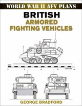 British Armored Fighting Vehicles | George Bradford |