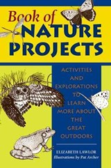 Book of Nature Projects | Elizabeth P. Lawlor |