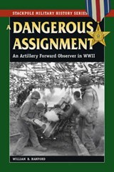 Dangerous Assignment | William B. Hanford |