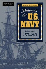 History of the U.S. Navy | Robert W Love |