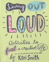 Living out Loud | Keri Smith |
