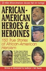 African American Heroes and He | Kathryn I. Bel Monte |