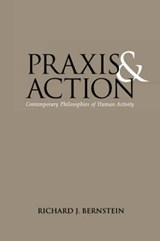 Praxis and Action | Richard J. Bernstein |