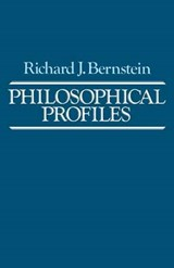 Philosophical Profiles | Richard J. Bernstein |