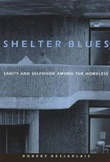 Shelter Blues | Robert R. Desjarlais |