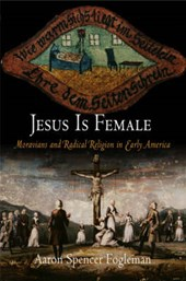 Jesus Is Female | Aaron Spencer Fogleman |