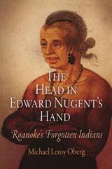 The Head in Edward Nugent's Hand | Michael Leroy Oberg |