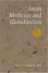 Asian Medicine And Globalization | Joseph S. Alter |
