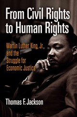From Civil Rights to Human Rights | Tomas F. Jackson |