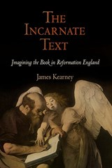 The Incarnate Text | James Kearney |