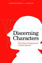 Discerning Characters | Christopher J. Lukasik |