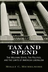 Tax and Spend | Molly C. Michelmore |