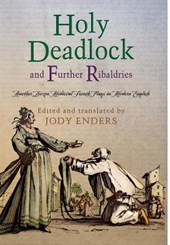 """""""Holy Deadlock"""" and Further Ribaldries"""