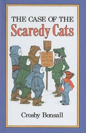 The Case of the Scaredy Cats | Crosby Newell Bonsall |