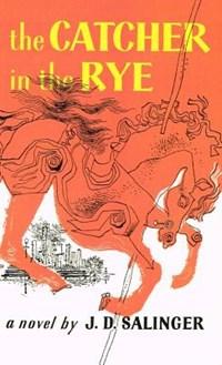 Catcher in the Rye | J. D. Salinger |