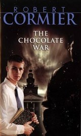 Chocolate War | Robert Cormier |