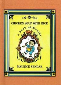 Chicken Soup with Rice   Maurice Sendak  