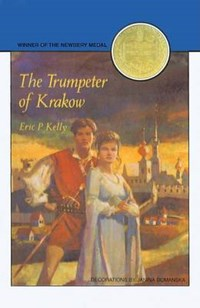 The Trumpeter of Krakow | Eric P. Kelly |