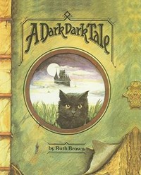 A Dark Dark Tale | Ruth Brown |