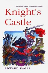 Knight's Castle | Edward Eager |