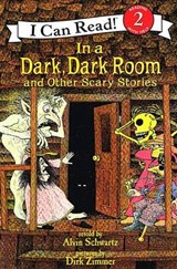 In a Dark, Dark Room and Other Scary Stories | Alvin Schwartz |