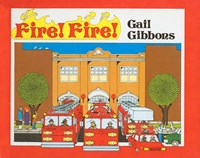 Fire! Fire! | Gail Gibbons |