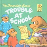 The Berenstain Bears' Trouble at School | Stan Berenstain |