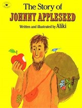 The Story of Johnny Appleseed | Aliki |