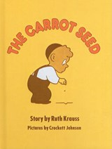 The Carrot Seed | Ruth Krauss |