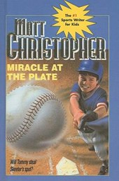 Miracle at the Plate | Matt Christopher |