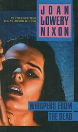 Whispers from the Dead | Joan Lowery Nixon |