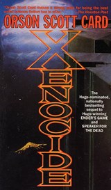 Ender (03): xenocide | Orson Scott Card |