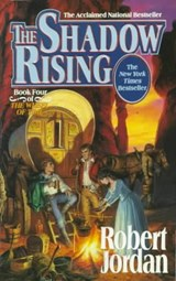 Wheel of time (04): shadow rising | Robert Jordan |
