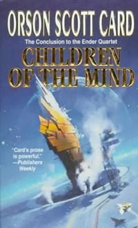 Children of the Mind | Orson Scott Card |