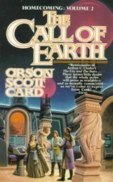 The Call of Earth | Orson Scott Card |
