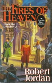 Wheel of time (05): fires of heaven